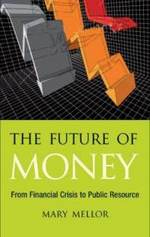 future-money-from-financial-crisis-public-resource-mary-mellor-hardcover-cover-art