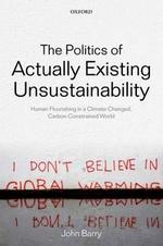 the-politics-of-actually-existing-unsustainability